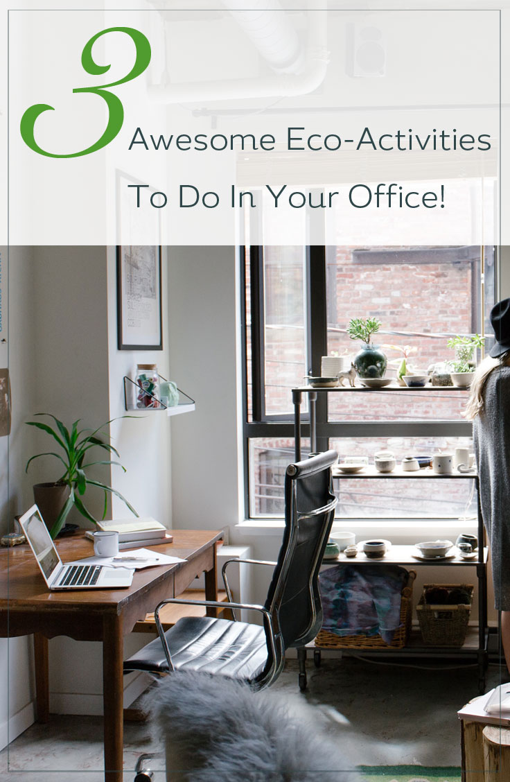 Awesome Eco-Activities To Do In Your Office