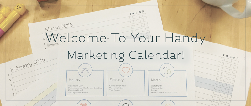 Welcome to your handy 2016 marketing calendar from Create