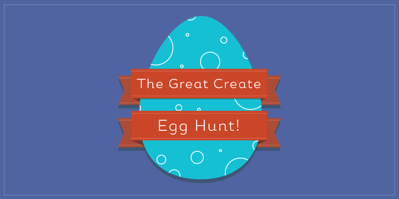 The Create Egg Hunt 2015