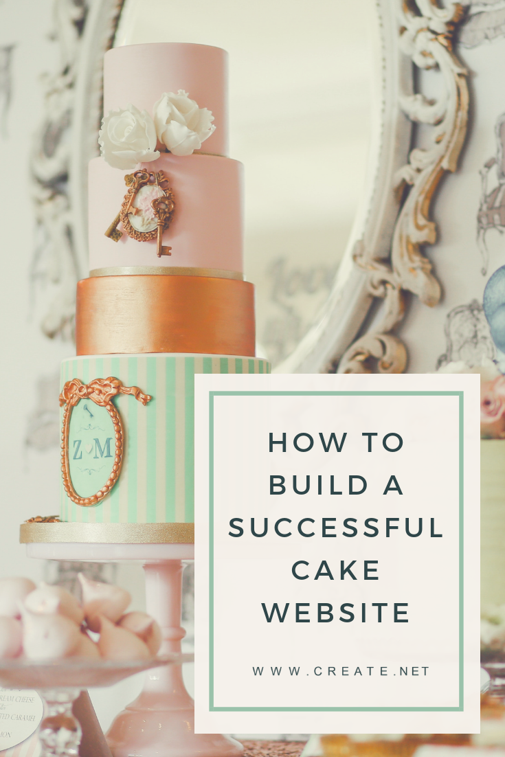How to build a successful cake website pin