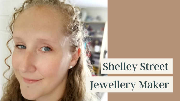 Shelley Street - Jewellery Maker